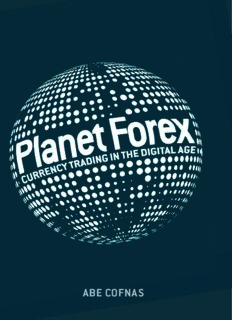Planet Forex: Currency Trading in the Digital Age